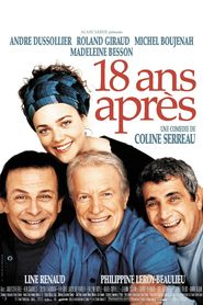18 ans apres movie in Andre Dussollier filmography.