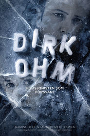 Dirk Ohm - Illusjonisten som forsvant movie in Ingvar Eggert Sigurdsson filmography.