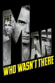 The Man Who Wasn't There is the best movie in Michael Badalucco filmography.