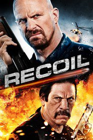 Recoil movie in Danny Trejo filmography.