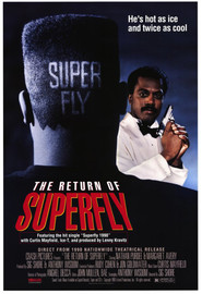 The Return of Superfly movie in Samuel L. Jackson filmography.