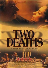 Two Deaths movie in Sonia Braga filmography.