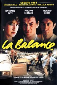 La balance is the best movie in Tcheky Karyo filmography.
