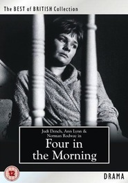 Four in the Morning movie in Judi Dench filmography.