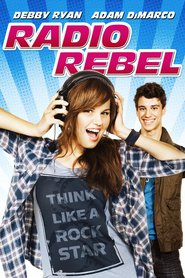 Radio Rebel is the best movie in Merritt Patterson filmography.