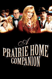 A Prairie Home Companion movie in John C. Reilly filmography.