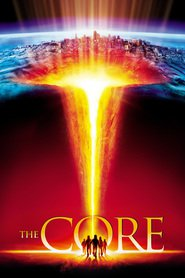 The Core movie in Tcheky Karyo filmography.