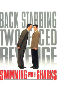 Swimming with Sharks movie in Kevin Spacey filmography.