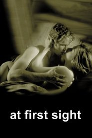 At First Sight is the best movie in Bruce Davison filmography.