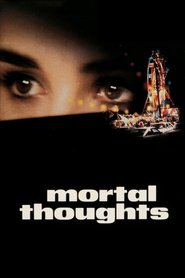 Mortal Thoughts movie in Bruce Willis filmography.