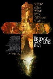The Bridge of San Luis Rey movie in Gabriel Byrne filmography.