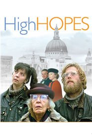 High Hopes movie in Philip Davis filmography.