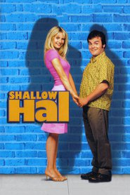 Shallow Hal is the best movie in Gwyneth Paltrow filmography.