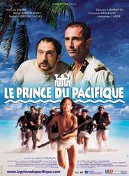 Le prince du Pacifique movie in Thierry Lhermitte filmography.