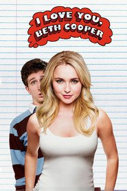 I Love You, Beth Cooper movie in Hayden Panettiere filmography.