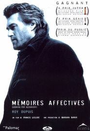 Memoires affectives is the best movie in Roy Dupuis filmography.