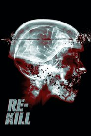 Re-Kill is the best movie in Roger Cross filmography.