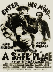 A Safe Place movie in Orson Welles filmography.