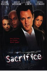 Sacrifice movie in Michael Madsen filmography.