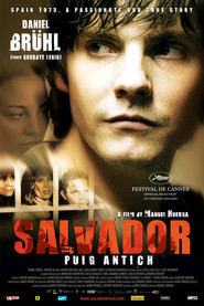 Salvador (Puig Antich) movie in Leonardo Sbaraglia filmography.