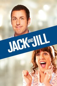 Jack and Jill movie in Adam Sandler filmography.