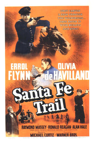 Santa Fe Trail movie in Errol Flynn filmography.