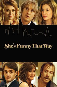 She's Funny That Way movie in Jennifer Aniston filmography.