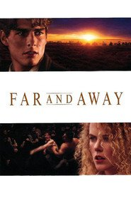 Far and Away movie in Nicole Kidman filmography.