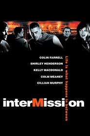 Intermission movie in Colin Farrell filmography.