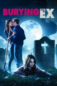 Burying the Ex is the best movie in Erica Bowie filmography.