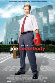 Joe Somebody is the best movie in James Belushi filmography.