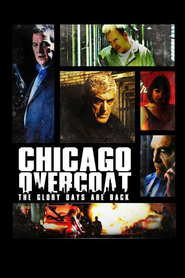 Chicago Overcoat is the best movie in Mike Starr filmography.