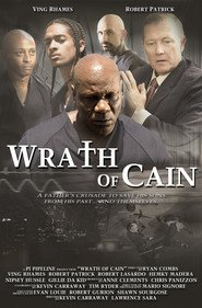 The Wrath of Cain movie in Robert Patrick filmography.