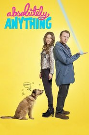 Absolutely Anything movie in Eric Idle filmography.