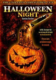 Halloween Night is the best movie in Iven Bloh filmography.