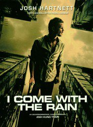 I Come with the Rain movie in Simon Andreu filmography.