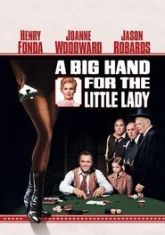 A Big Hand for the Little Lady movie in Ned Glass filmography.