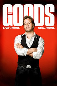 The Goods: Live Hard, Sell Hard movie in James Brolin filmography.