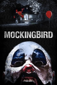 Mockingbird is the best movie in Audrey Marie Anderson filmography.