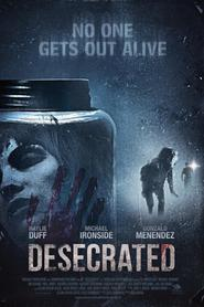 Desecrated movie in Michael Ironside filmography.