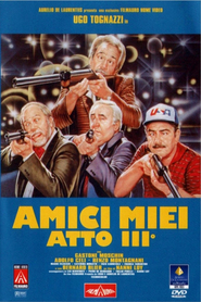 Amici miei atto III is the best movie in Ugo Tognazzi filmography.