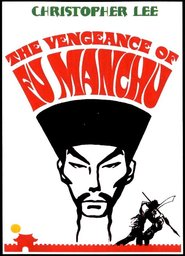 The Vengeance of Fu Manchu is the best movie in Horst Frank filmography.