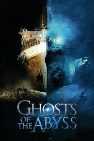 Ghosts of the Abyss movie in Bill Paxton filmography.