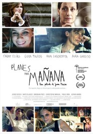 Planes para manana movie in Goya Toledo filmography.