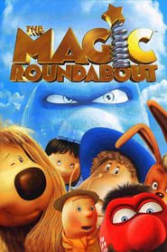 The Magic Roundabout movie in Kylie Minogue filmography.