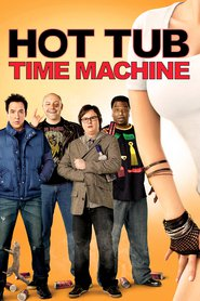 Hot Tub Time Machine movie in Rob Corddry filmography.