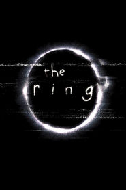 The Ring movie in Naomi Watts filmography.