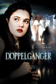 Doppelganger movie in Drew Barrymore filmography.