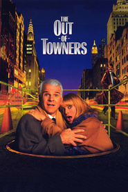 The Out-of-Towners is the best movie in Steve Martin filmography.