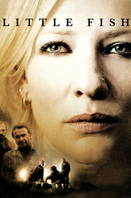 Little Fish is the best movie in Cate Blanchett filmography.